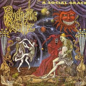 Psychotic Waltz - A Social Grace