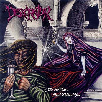 Desecrator - Die for You... Dead Without You