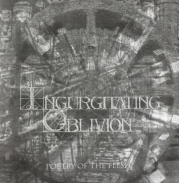 Ingurgitating Oblivion - Poetry of the Flesh