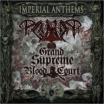 Paganizer / Grand Supreme Blood Court - Imperial Anthems No. 15