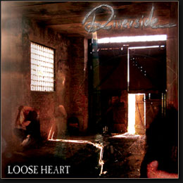 Riverside - Loose Heart