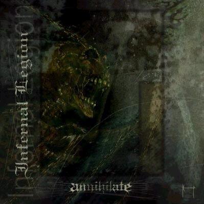 Infernal Legion - Annihilate