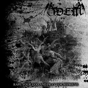 Odem - Rape Your God and Pray for Reprieve