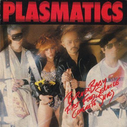 Plasmatics - Butcher Baby / Fast Food Service / Concrete Shoes