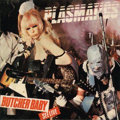 Plasmatics - Butcher Baby / Tight Black Pants