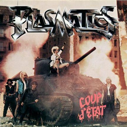 Plasmatics - Coup d'État