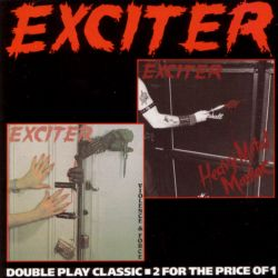 Exciter - Heavy Metal Maniac / Violence & Force
