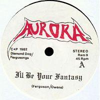 Aurora - I'll Be Your Fantasy