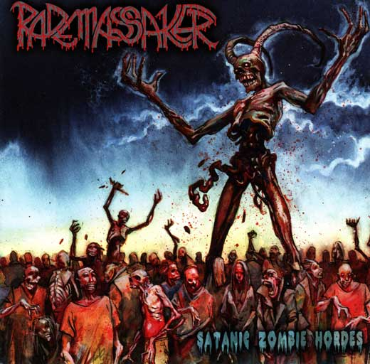 Rademassaker - Satanic Zombie Hordes