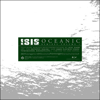 Isis - Oceanic Remixes Volume I