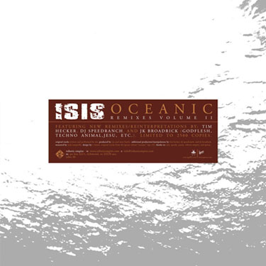 Isis - Oceanic Remixes Volume II