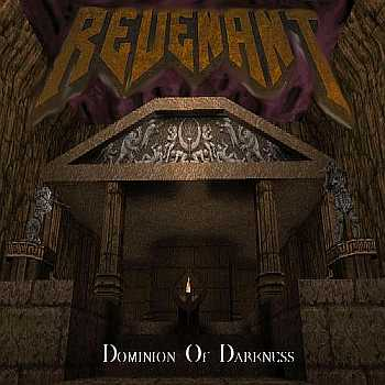 Revenant - Dominion of Darkness