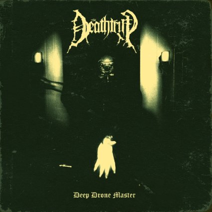 The Deathtrip - Deep Drone Master