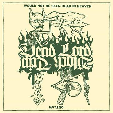 Black Trip - Would Not Be Seen Dead in Heaven / Outlaw
