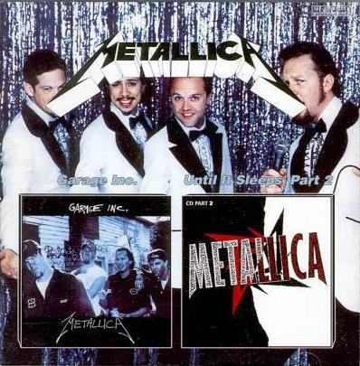 Metallica Garage Inc Until It Sleeps Part 2 Reviews