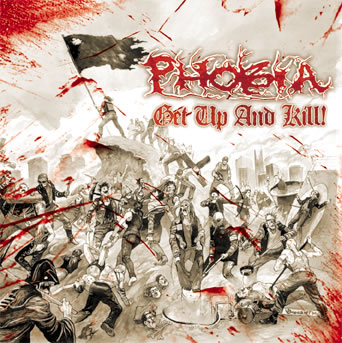 Phobia - Get Up and Kill!