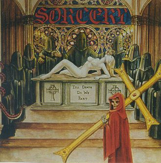 Sorcery - Till Death Do We Part