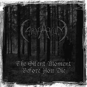 Carnaticum - The Silent Moment Before You Die