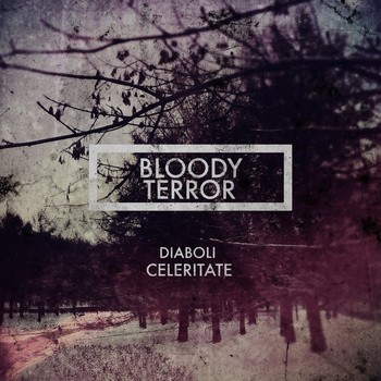 Bloody Terror - Diaboli Celeritate