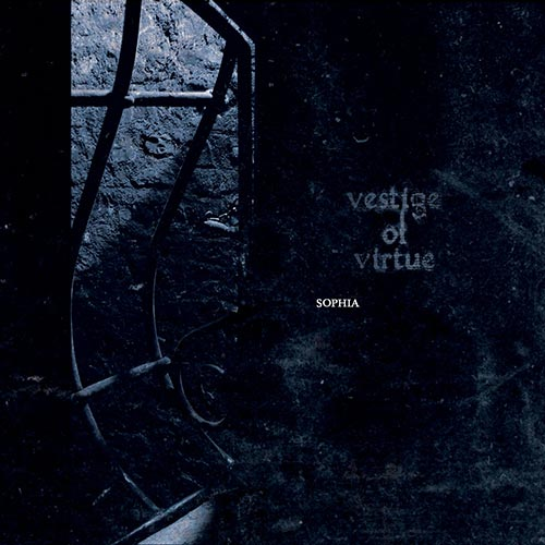 Vestige of Virtue - Sophia