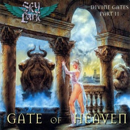 Skylark - Divine Gates Part II: Gate of Heaven