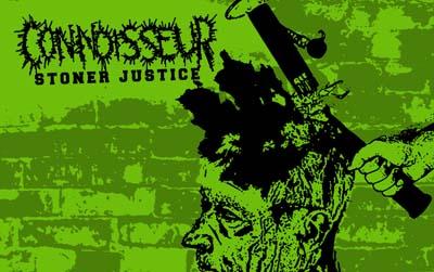 Connoisseur - Stoner Justice