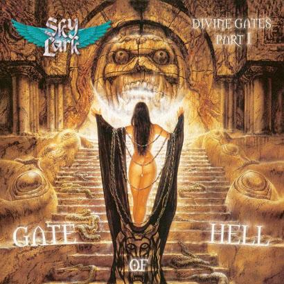 Skylark - Divine Gates Part I: Gate of Hell