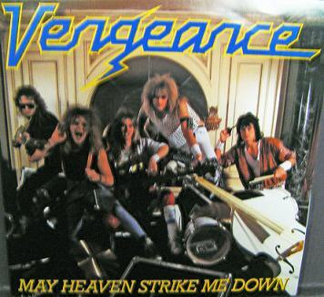Vengeance - May Heaven Strike Me Down