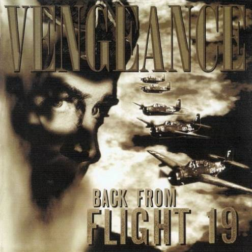 Vengeance - Back from Flight 19
