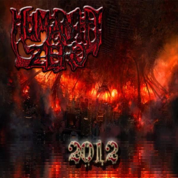 Humanity Zero - 2012