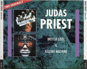 Judas Priest - British Steel / Killing Machine