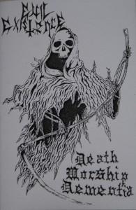 Evil Existence - Death Worship Dementia