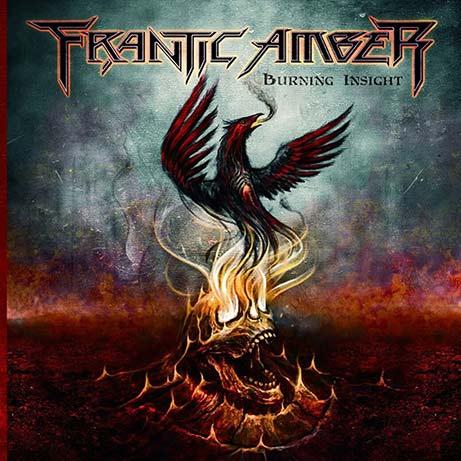 Frantic Amber - Burning Insight