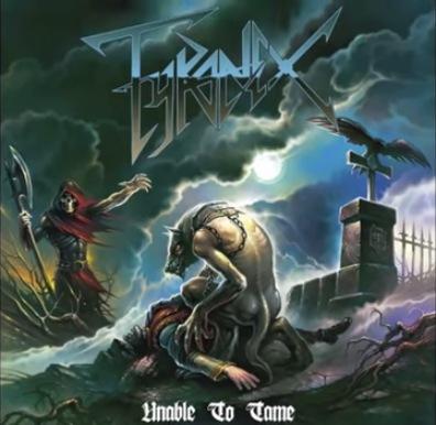 Tyranex - Unable to Tame