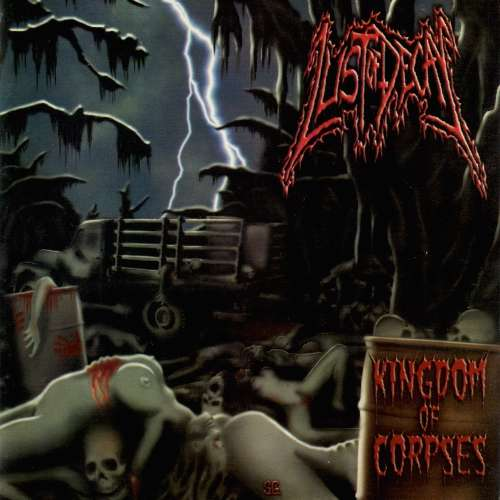 Lust of Decay - Kingdom of Corpses