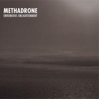 Methadrone - Erroneous Enlightenment