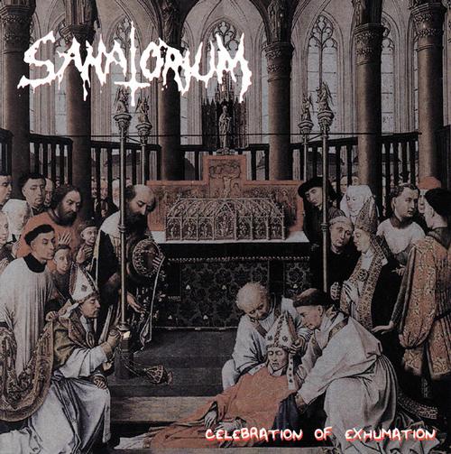 Sanatorium - Celebration of Exhumation