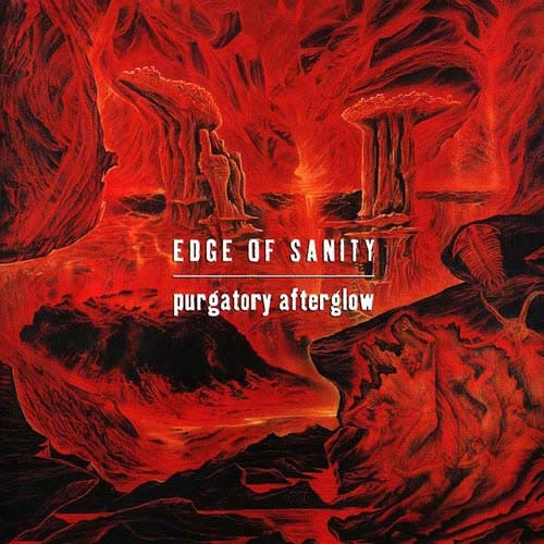 Edge of Sanity - Purgatory Afterglow