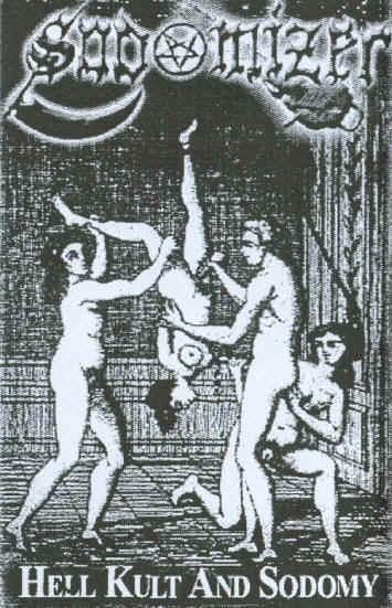Sodomizer - Hell Kult and Sodomy