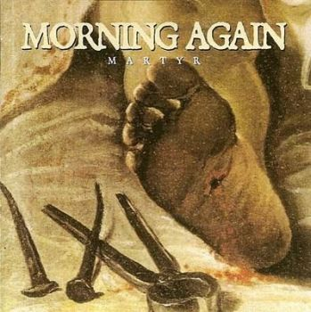Morning Again - Martyr