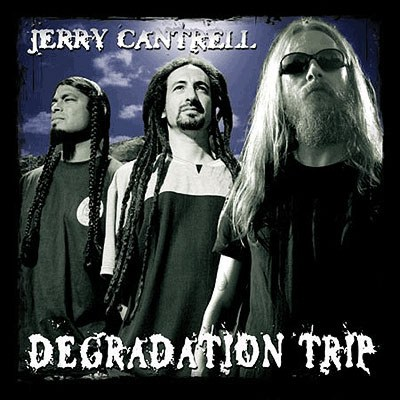 Jerry Cantrell - Selections from Degradation Trip