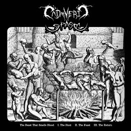 Cadaveric Spasm - The Beast That Smells Blood