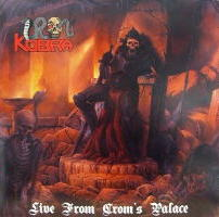 Iron Kobra - Live from Crom's Palace