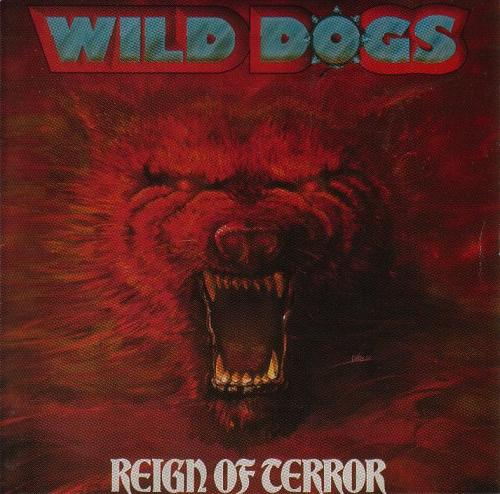 Wild Dogs - Reign of Terror