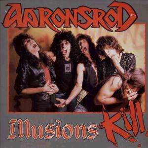 Aaronsrod - Illusions Kill
