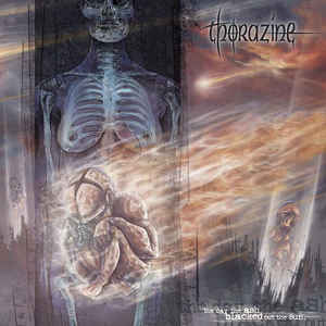 Thorazine - The Day the Ash Blacked Out the Sun