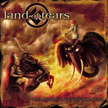 Land of Tears - The Ancient Ages of Mankind