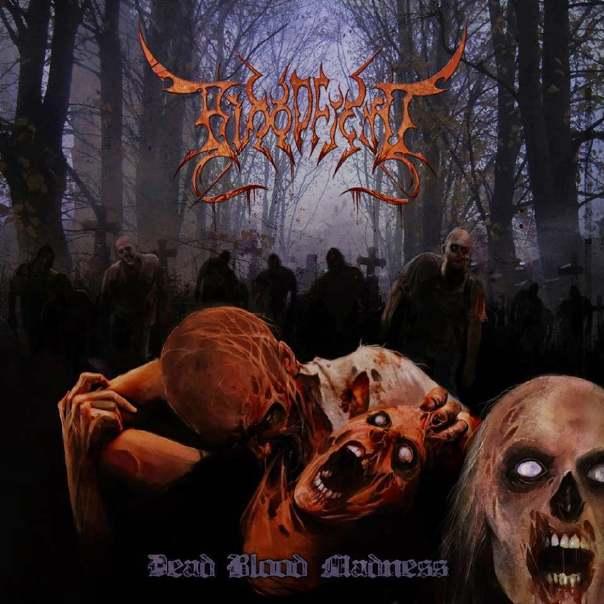 Bloodfiend - Dead Blood Madness