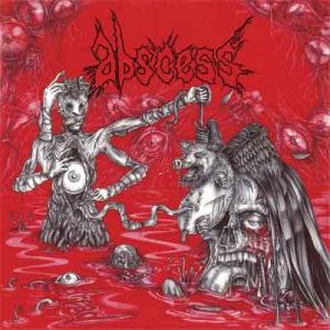 Abscess - Thirst for Blood, Hunger for Flesh