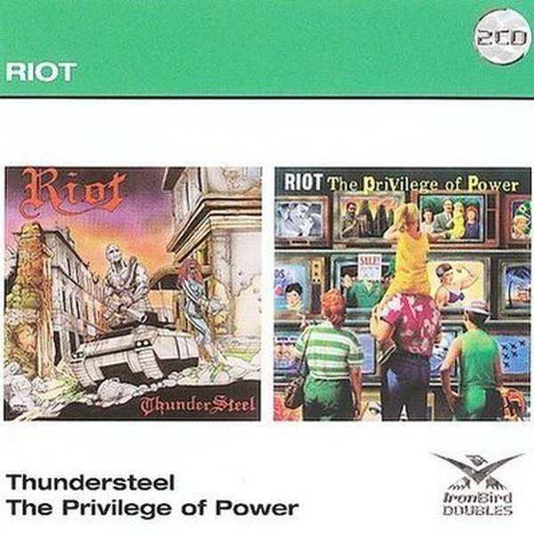 Riot V - Thundersteel / The Privilege of Power